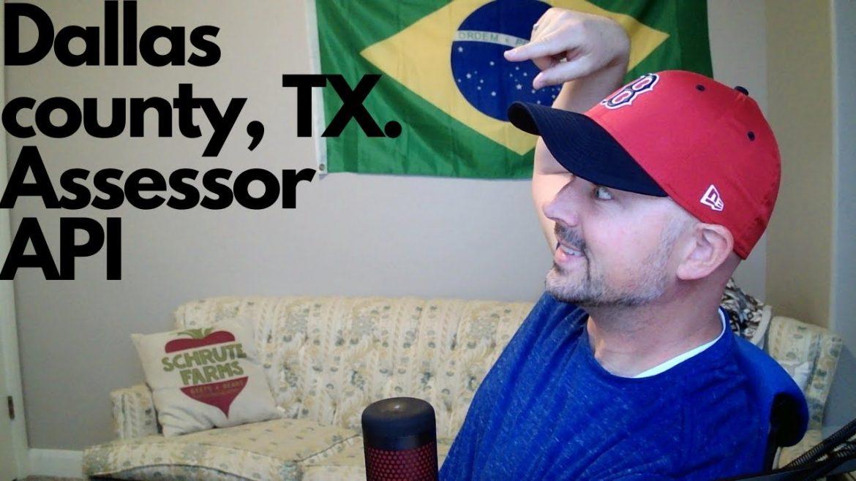 Dallax county, TX. Building a county assessor API